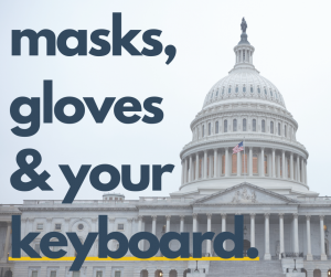 masks, gloves, and your keyboard